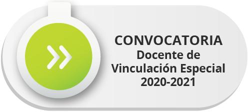 Convocatoria docente de vinculación especial 2020-2021
