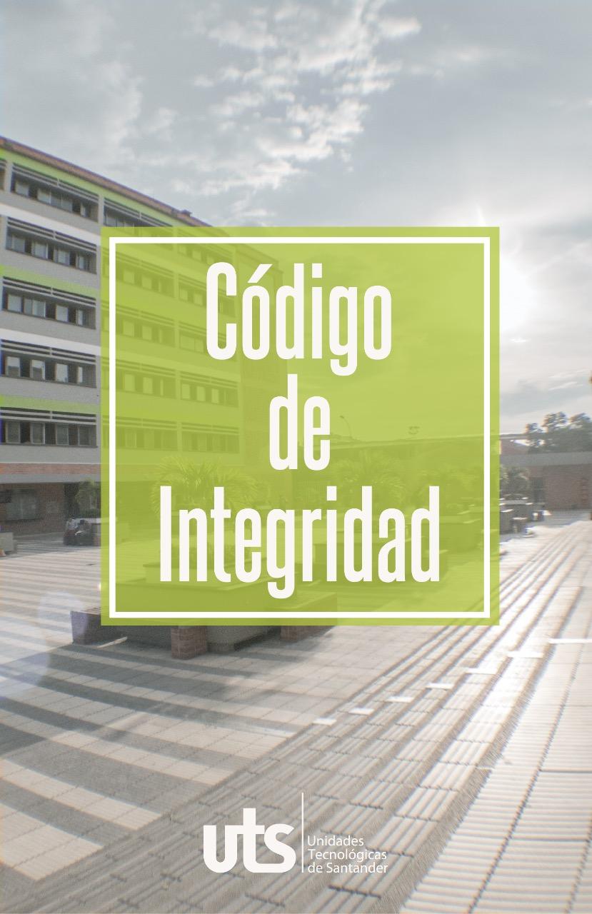 Código de Integridad de las Unidades Tecnológicas de Santander