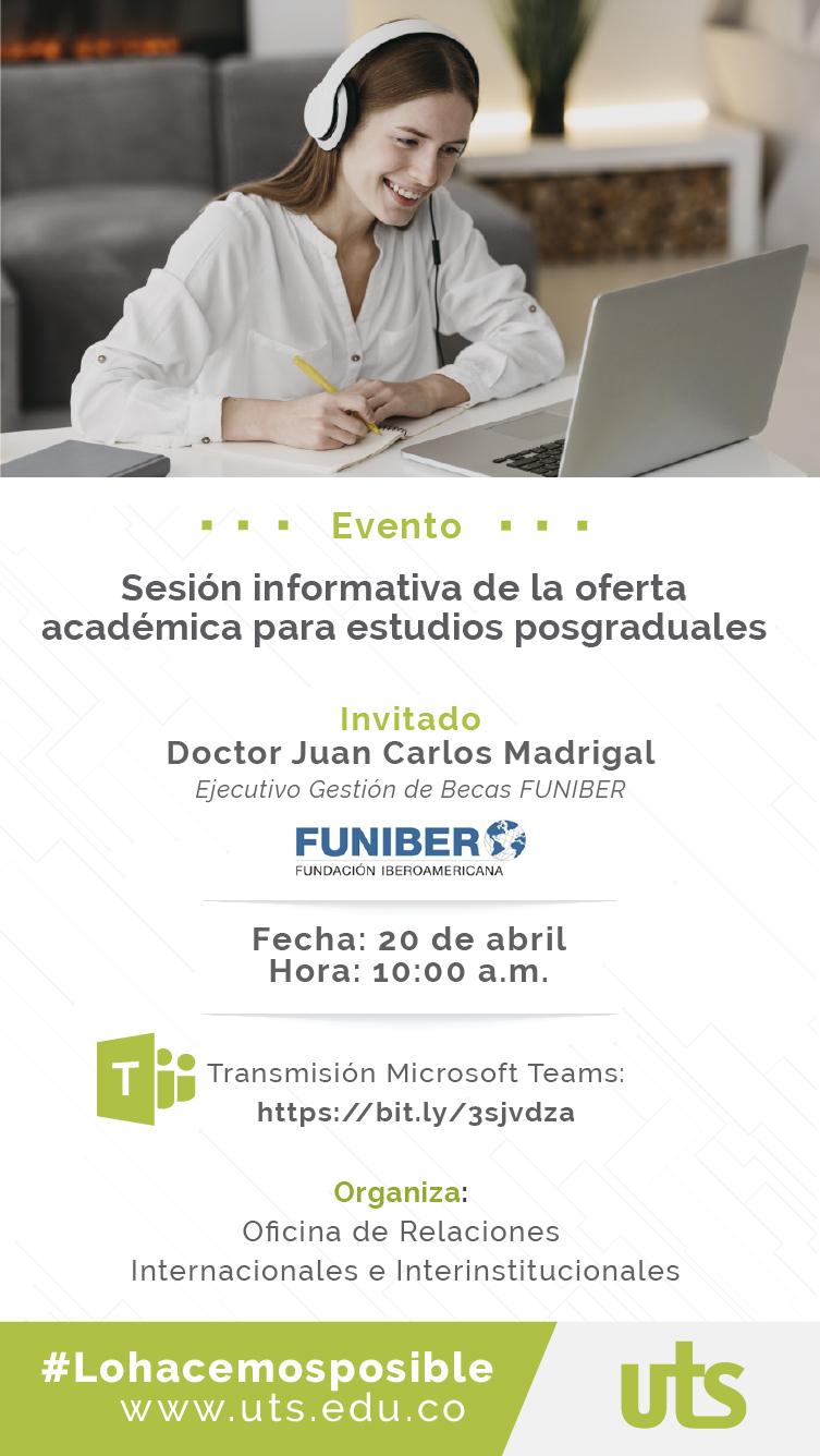 Sesión informativa para estudios posgraduales con FUNIBER. 20 de abril 10:00 a. m. a través de la plataforma Teams.